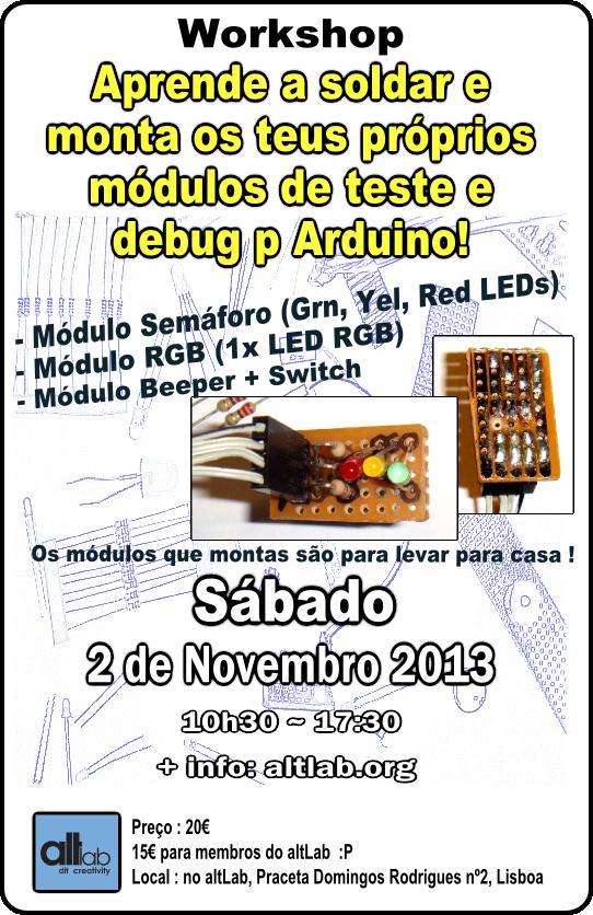 Workshop Aprende a soldar e monta módulos de teste & debug p/ Arduino